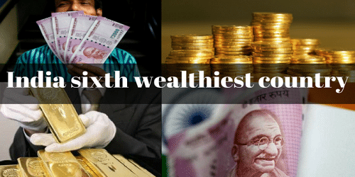 India sixth wealthiest country with total wealth of USD 8,230 bn