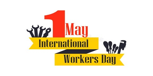 World Labour Day – May 1, 2018
