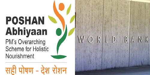 India signs 200 million US Dollar Loan Deal with World Bank for National Nutrition Mission (POSHAN Abhiyaan) for 315 districts across all states/UTs
