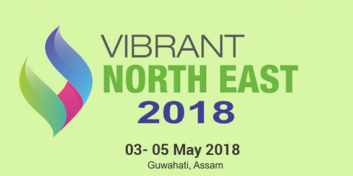Vibrant Northeast 2018 in Guwahati from May 3