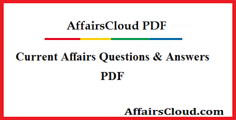 Current Affairs Questions & Answers PDF 2019 by Current Affairs Cloud