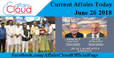 Current Affairs Today June 26 2018