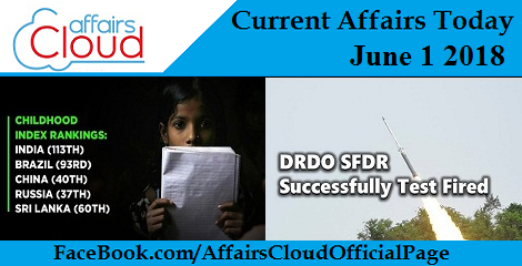 Current Affairs Today June 1 2018