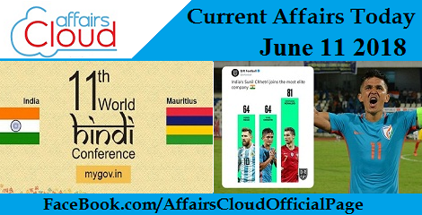 Current Affairs Today June 11 2018