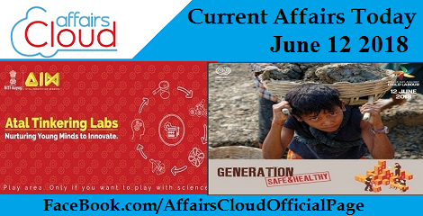 Current Affairs Today June 12 2018