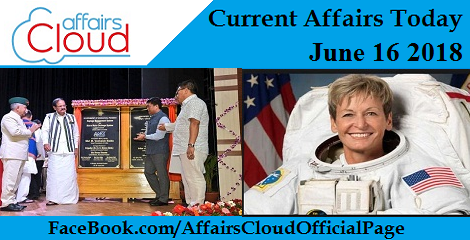 Current Affairs Today June 16 2018