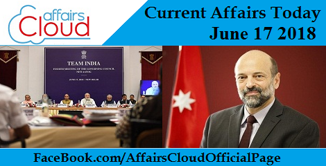Current Affairs Today June 17 2018