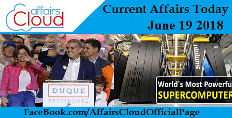 Current Affairs Today June 19 2018