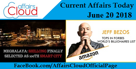Current Affairs Today June 20 2018