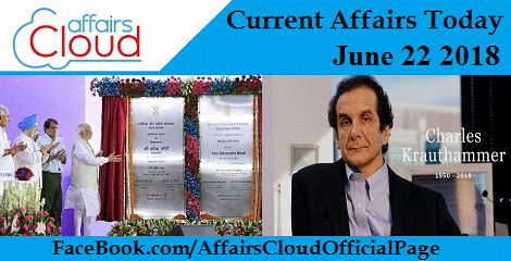 Current Affairs Today June 22 2018