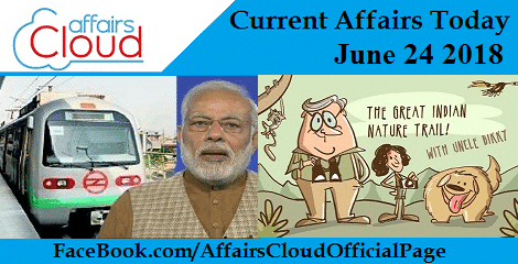 Current Affairs Today June 24 2018
