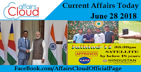 Current Affairs Today June 28 2018