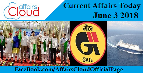 Current Affairs Today June 3 2018