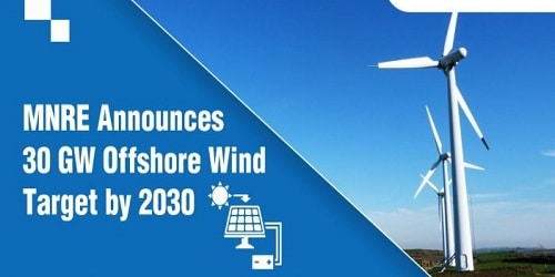 New national targets for off-shore wind power to be : 5 GW by 2022 and 30 GW by 2030