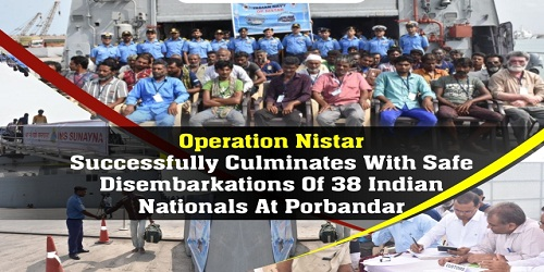 Operation NISTAR Successfully Culminates with Safe Disembarkations of 38 Indian Nationals at Porbandar from Socotra Island