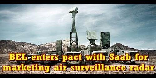 BEL inks MoU with Swedish firm Saab for marketing air-surveillance radar