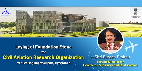 Civil Aviation Research Organization (CARO) to be set up in Hyderabad by AAI for Rs.1200 crore