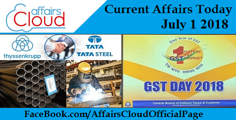 Current Affairs Today July 1 2018