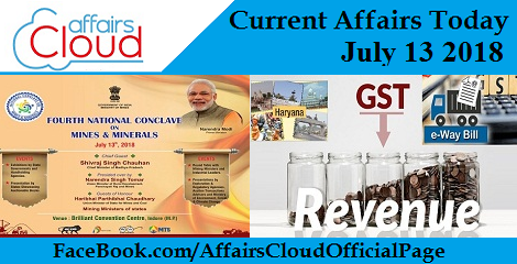 Current Affairs Today July 13 2018