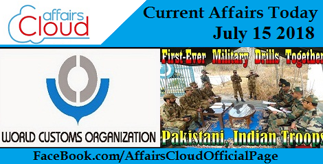 Current Affairs Today July 15 2018