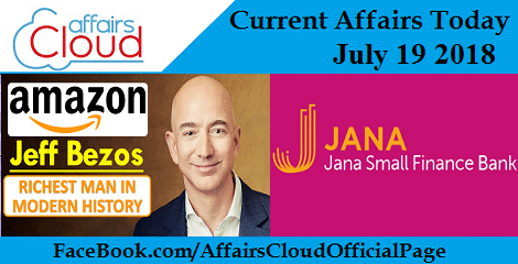 Current Affairs Today July 19 2018