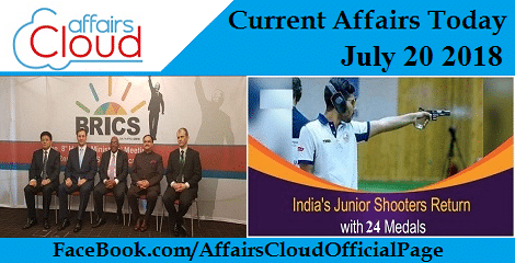 Current Affairs Today July 20 2018