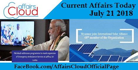 Current Affairs Today July 21 2018