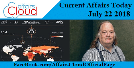 Current Affairs Today July 22 2018