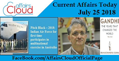 Current Affairs Today July 25 2018