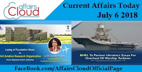 Current Affairs Today July 6 2018