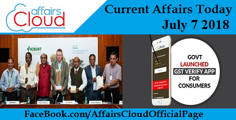 Current Affairs Today July 7 2018
