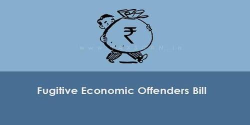 Lok Sabha passes Fugitive Economic Offenders Bill 2018