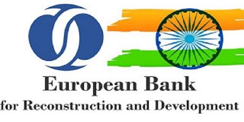 India becomes 69th shareholder of European Bank for Reconstruction & Development (EBRD)