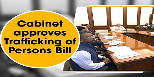 Trafficking of Persons(Prevention, Protection and Rehabilitation) Bill 2018 passed by Lok Sabha