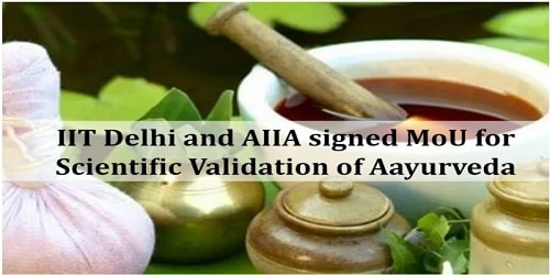 All India Institute of Ayurveda (AIIA) & IIT Delhi sign MOU to give scientific validation to Ayurveda