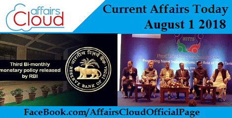 Current Affairs Today August 1 2018