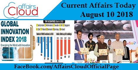 Current Affairs Today August 10 2018