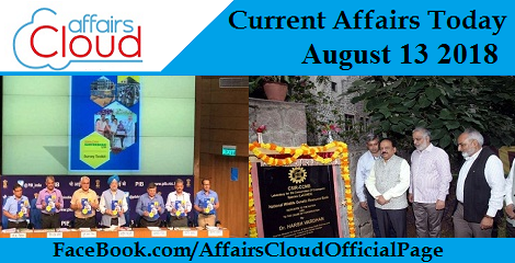Current Affairs Today August 13 2018