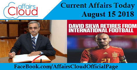 Current Affairs Today August 15 2018