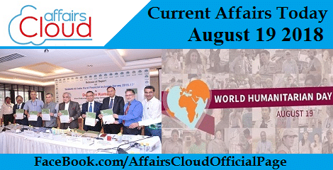 Current Affairs Today August 19 2018