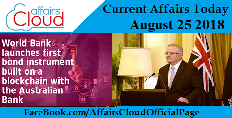 Current Affairs Today August 25 2018