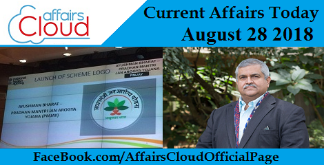 Current Affairs Today August 28 2018