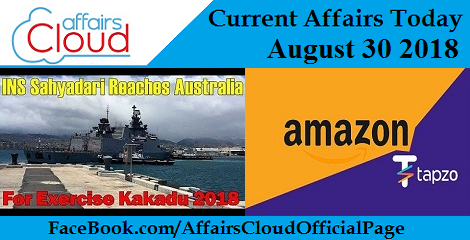 Current Affairs Today August 30 2018