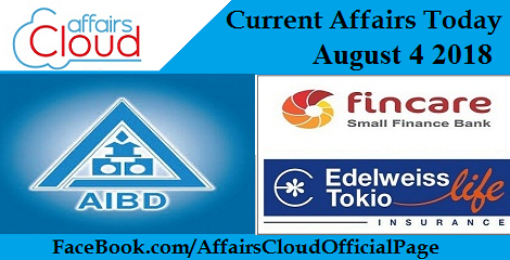 Current Affairs Today August 4 2018