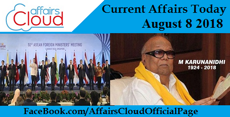 Current Affairs Today August 8 2018