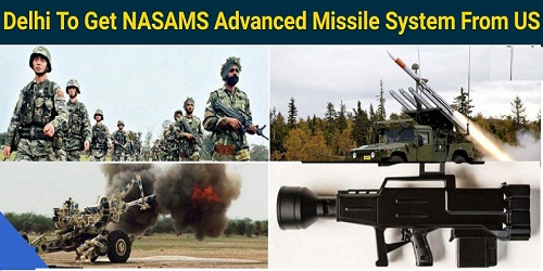 NASAMS-II: India plans to procure advanced air defence system from US worth $1 billion to defend NCR of Delhi.