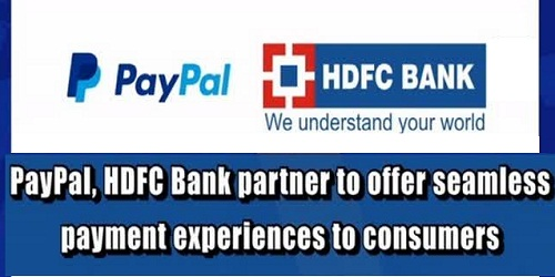 PayPal & HDFC Bank partner to offer seamless payment experiences to card holders