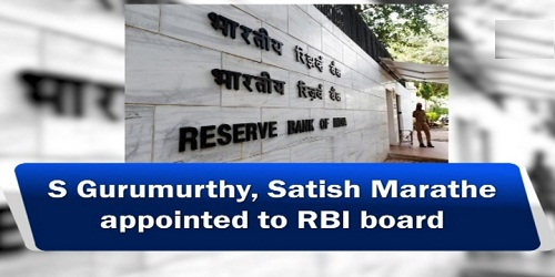 S Gurumurthy & Satish Marathe appointed part-time Directors on RBI board by CAC