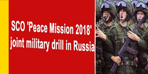 Curtain Raiser: Exercise SCO Peace Mission 2018