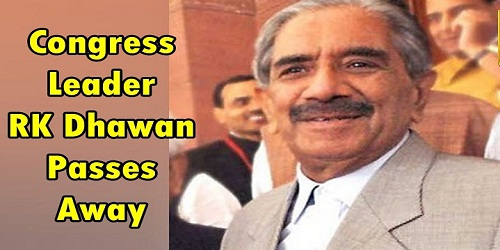 Veteran Congress leader Rajinder Kumar Dhawan passes away